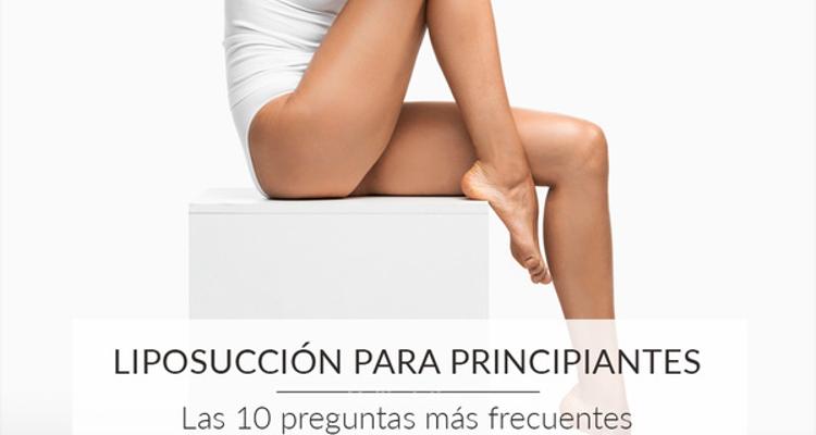 Liposucción para principiantes: las 10 preguntas más frecuentes cuando estás pensando que operarte