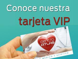 Tarjeta Vip Centro Médico y Estético Atlas