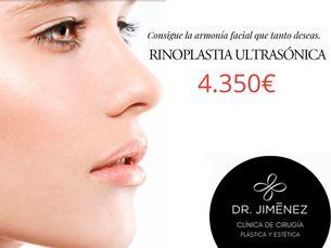 Rinoplastia ultrasónica 4350 € (todo incluido).