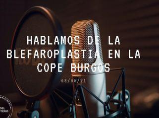 Entrevista sobre la Blefaroplastia en la COPE Burgos