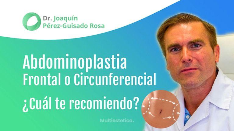Abdominoplastia frontal y circunferencial, ¿Cuál te recomiendo?