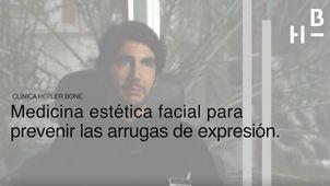 Medicina estética facial para prevenir las arrugas de expresión