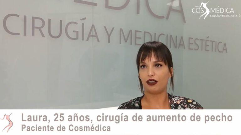 Laura nos cuenta su experiencia en aumento de pecho en Cosmédica