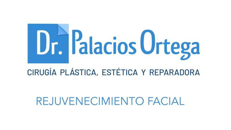Dr. Palacios - Rejuvenecimiento facial