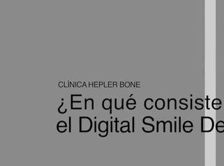 ¿En qué consiste el Digital Smile Design (DSD)?